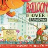 Thumbnail image for Balloons Over Broadway by Melissa Sweet