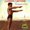 Thumbnail image for SIXTEEN YEARS IN SIXTEEN SECONDS:THE SAMMY LEE STORY by Paula Yoo
