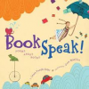 Thumbnail image for Book Speak: Poems About Books by Laura Purdie Salas