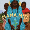 Thumbnail image for Mama Miti by Donna Jo Napoli