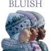 Thumbnail image for Bluish by Virginia Hamilton