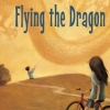 Thumbnail image for Flying the Dragon by Natalie Dias Lorenzi
