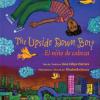 Thumbnail image for Juan Felipe Herrera's THE UPSIDE DOWN BOY
