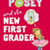 Thumbnail image for Princess Posey and the New First Grader, by Stephanie Greene