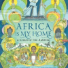 Thumbnail image for Africa Is My Home: A Child of the Amistad