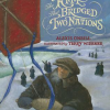Thumbnail image for The Kite That Bridged Two Nations