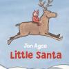 Thumbnail image for Little Santa by Jon Agee