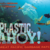 Thumbnail image for Plastic Ahoy: Investigating the Great Pacific Garbage Patch