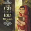 Thumbnail image for For the Right to Learn: Malala Yousafzai's Story