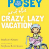 Thumbnail image for Stephanie Greene on Princess Posey and the Crazy, Lazy Vacation