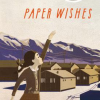 Thumbnail image for Paper Wishes