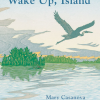 Thumbnail image for WAKE UP, ISLAND    Listen, taste, wander!