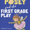 Thumbnail image for Princess Posey and the First Grade Play