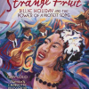 Thumbnail image for STRANGE FRUIT, BILLIE HOLIDAY and the POWER of a PROTEST SONG