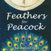 Thumbnail image for FEATHERS FOR PEACOCK, a tale of caring and generosity