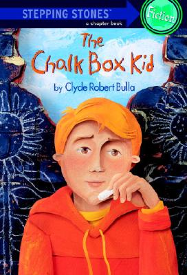 Post image for CHALK BOX KID, by Clyde Robert Bulla