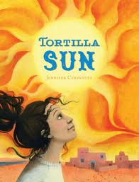 Post image for TORTILLA SUN by Jennifer Cervantes