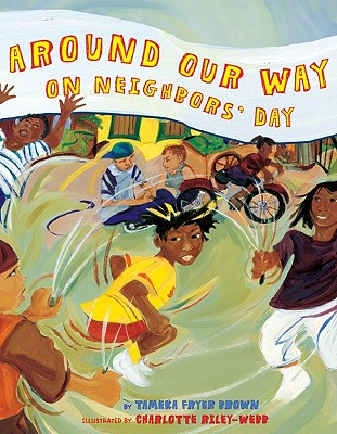 Post image for AROUND OUR WAY ON NEIGHBORS' DAY