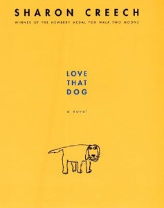 Love That Dog by Sharon Creech