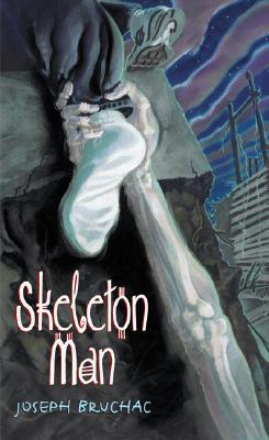 Post image for Skeleton Man, by Joseph Bruchac