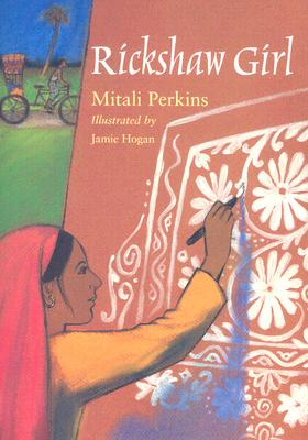 Post image for RICKSHAW GIRL by Mitali Perkins
