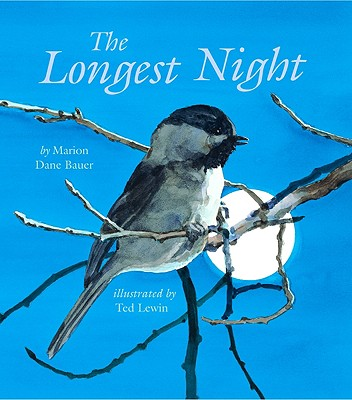 Post image for THE LONGEST NIGHT, by Marion Dane Bauer