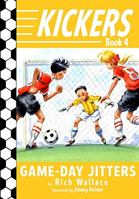 Post image for KICKERS: GAME DAY JITTERS by Rich Wallace