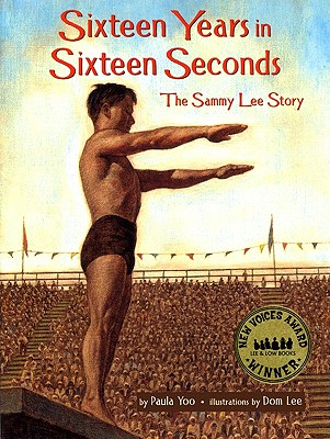 Post image for SIXTEEN YEARS IN SIXTEEN SECONDS:THE SAMMY LEE STORY by Paula Yoo