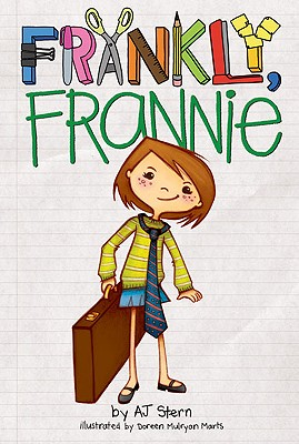Post image for FRANKLY FRANNIE by A. J. Stern