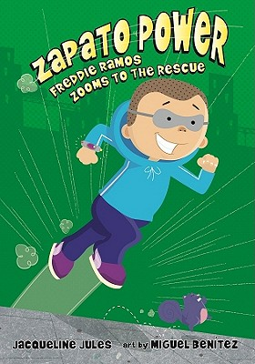 Post image for Zapato Power! by Jacqueline Jules