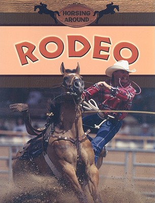 Post image for Rodeo and More!