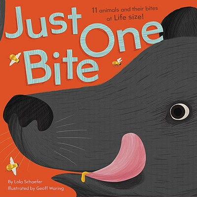 Post image for JUST ONE BITE, by Lola Schaefer