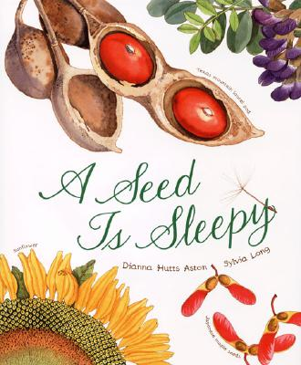 Post image for AN EGG IS QUIET and A SEED IS SLEEPY by Dianna Hutts Aston