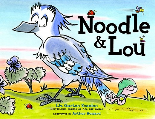 Post image for NOODLE AND LOU, by Liz Garton Scanlon
