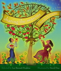 Sharing the Seasons, selected by Lee Bennett Hopkins, illustrated by David Diaz
