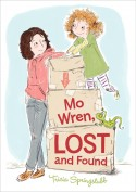 Post image for MO WREN, LOST AND FOUND, by Tricia Springstubb
