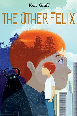 Post image for The Other Felix by Keir Graff