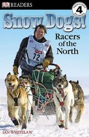 Post image for Snow Dogs: Racers of the North by Ian Whitelaw
