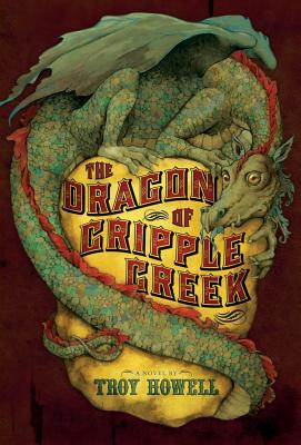 Post image for The Dragon of Cripple Creek