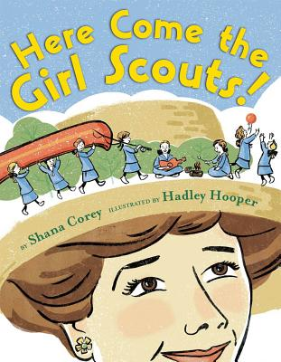 Post image for Here Come the Girl Scouts by Shana Corey