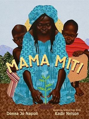 Post image for Mama Miti by Donna Jo Napoli