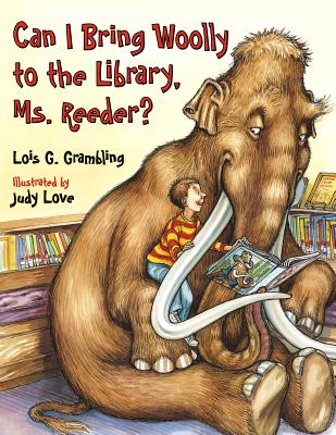 Post image for Can I Bring Woolly to the Library, Ms. Reeder?