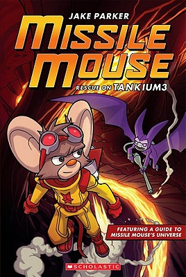 Post image for Missile Mouse: Rescue on Tankium 3 by Jake Parker