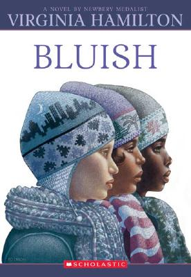 Post image for Bluish by Virginia Hamilton