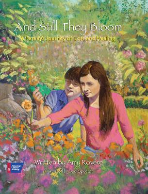 Post image for And Still They Bloom by Amy Rovere