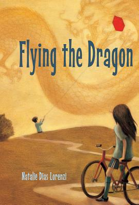 Post image for Flying the Dragon by Natalie Dias Lorenzi