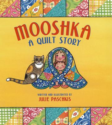 Post image for MOOSHKA, A QUILT STORY