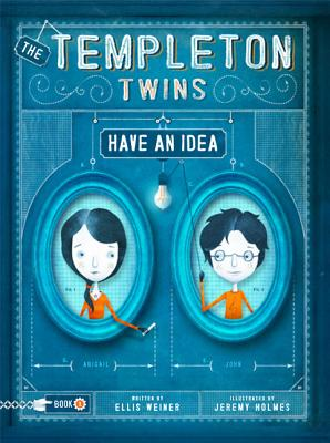 Post image for The Templeton Twins Have an Idea