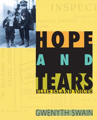 Post image for HOPE AND TEARS, ELLIS ISLAND VOICES