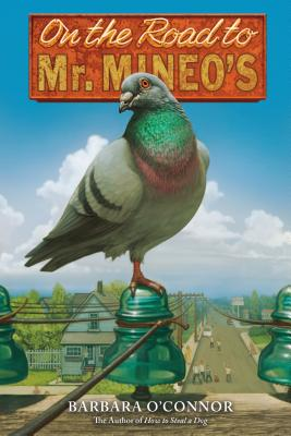Post image for On the Road to Mr. Mineo's by Barbara O'Connor
